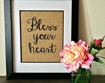 Bless Your Heart burlap print. Southern saying burlap print.