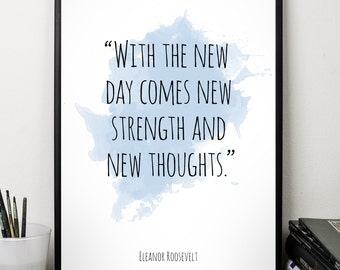 With the new  ..., Eleanor Roosevelt , Alternative Watercolor Poster, Wall art quote, Motivational quote, Inspirational quote,T