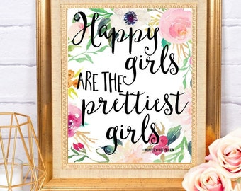 Happy Girls Are the Prettiest Girls ~ Audrey Hepburn Quote ~ Digital Download ~ Home Nursery Decor Wall Art Printable ~ Instant Download