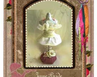JUNE BRIDE Pincushion Pattern by Mary Jo Hiney