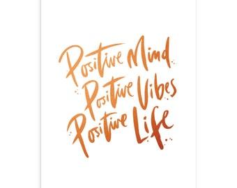 Positive Mind Art Print