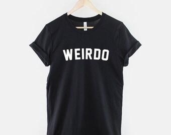 Weirdo Slogan Streetwear T-Shirt