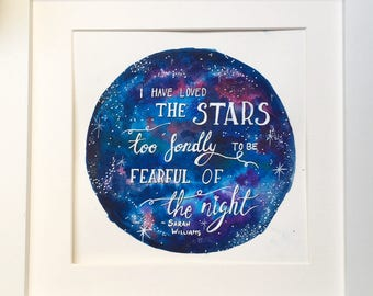 I Have Loved the Stars Galaxy Sky Watercolour Painting