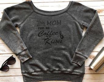 This mom runs on Coffee & Kisses boatneck sweatshirt