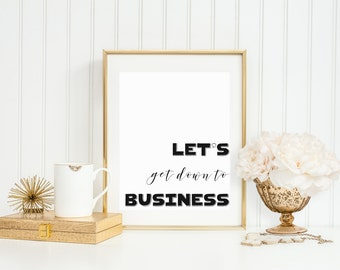 Let's get down to business, digital download, mulan quote, motivational quote, mulan print, printable quote art, inspirational wall art