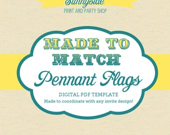 Coordinating Sunnyside Printable Party Pennant Flags / Banner Template
