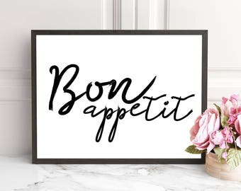 Bon Appetit Printable Wall Art, Kitchen Print,Typography Kitchen Art, Dining Room Print, Instant Download Art, Black White Home Decor Print