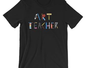 Art Teacher Shirt - Art Teacher Gift for Art Teacher - Art Teacher T-Shirt - Art Teacher Tshirt - Art Teacher Apparel - Art Teaching Shirt