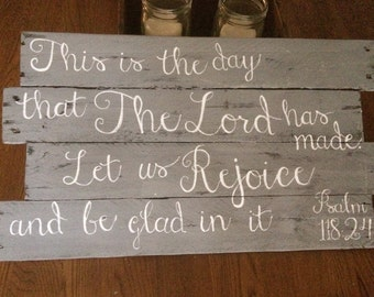 This is the Day that The Lord has Made reclaimed wood sign