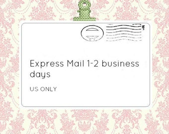 EXPRESS MAIL 1-2 business days