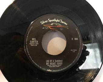 Mel Carter Hold Me Thrill Me Kiss Me 45 rpm Vinyl Record My Heart Sings Silver Spotlight Records