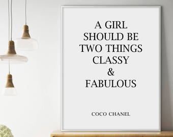 Sale!!! Coco Chanel, Coco Chanel Quote Print, Classy & Fabulous Beauty, Fashion Poster, Chanel Poster, Quote Print, Chanel Quote Print
