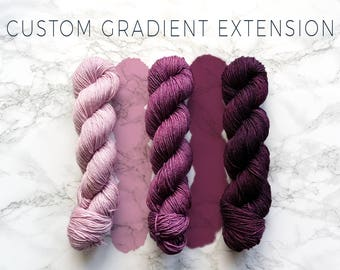 Custom gradient extension, gradient yarn set, custom tint, custom saturated yarn, yarn service, hand dyed yarn, handgefärbte wolle