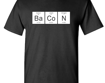 BACON the periodic table OF BACON t-shirt tee shirt short or long sleeve your choice! all sizes many colors