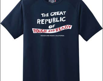 Rough and Ready T-Shirt