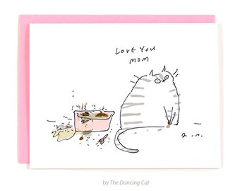 Funny Cat Card - From the Cat - Litter Box Cat - Cat Mom - Love You Mom