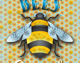 Give BEES a chance, Bee poster, kitchen decor, organic art, farmer's market, conservation, 8 x 10 print