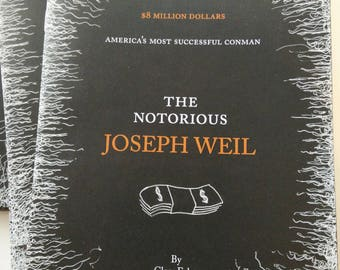 The Notorious Joseph Weil zine