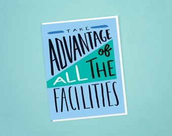 Take Advantage of All The Facilities Card, Bundle of 25 Cards