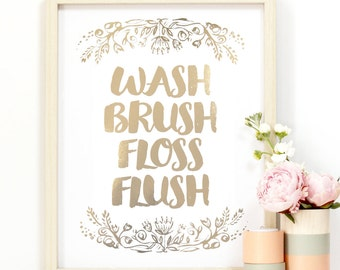 5 x 7 - 'Waschen Brush Floss Flush' Bad Art - Gold oder Silber Metallic-Finish