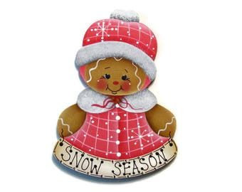 "Gingerbread ""Snow Season"" Ornament or Fridge Magnet, Handpainted Wood Ornament, Hand Painted Refrigerator Magnet, Tole Painting"