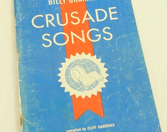 Vintage Billy Graham Crusade Songs Cliff Barrows, Gospel Songbook, Evangelical Music, Sheet Music, Radio Broadcast, Hour of Decision, Old