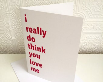 Alternative Valentines Card / Really Do