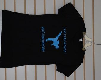 Taekwondo *SUPERPOWER* Custom-Made to Order Shirt-Girls/Teen/Womens