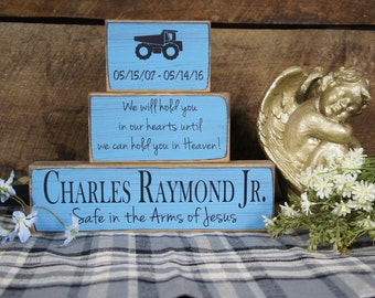 Child Baby Memorial Personalized 3 Block Set Name Date Truck Safe in the Arms of Jesus we will hold you in our hearts.....can hold in Heaven