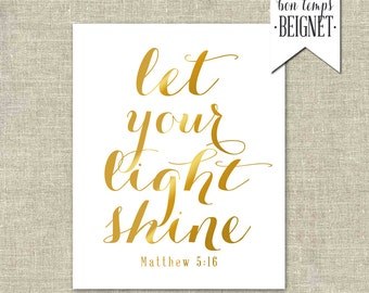 "Let Your Light Shine - Matthew 5:16 -  Instant Download 8x10"", 4x6"", and 5x7"""