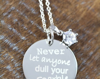 Never Let Anyone Dull Your Sparkle, Empowering Inspirational Jewelry Gift for Girlfriends, CZ Solitaire 925 Sterling Silver Necklace