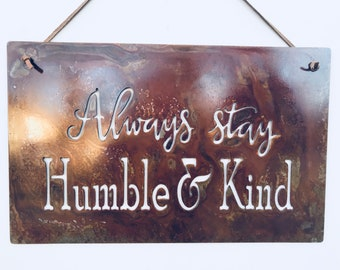 Humble and Kind Rustic Metal Sign