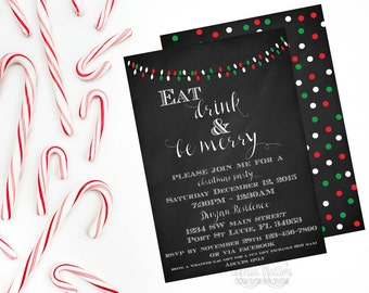 Merry Christmas Invitation, Eat Drink & Be Merry, Printable Invitation, DIY, Christmas Invitation