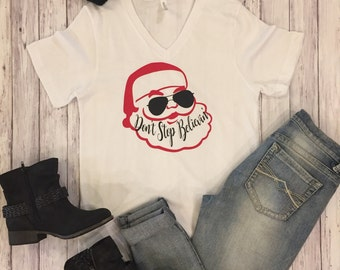 Don't stop Believin', Santa, Santa Shirt, Christmas shirt, unisex tees, christmas time, Believe
