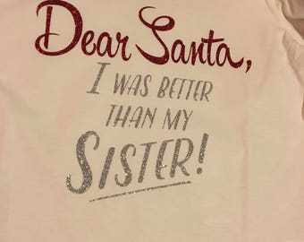 Dear Santa Sibling Shirt