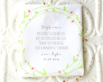 STEPMOTHER / STEPFATHER handkerchief . you didn't give me life but you did give me love . printed hankie . hanky . your choice of color