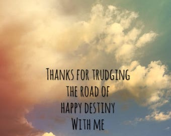 """Art print """"Trudging the road of happy destiny"""" wall decor home decor sobriety gift"""
