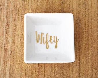 Wifey Ring Dish