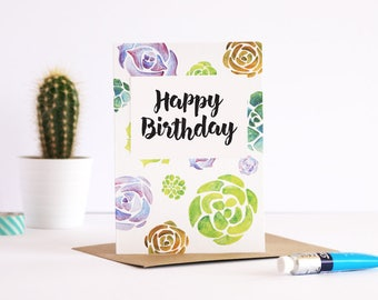 SALE** Succulent happy birthday card, succulent watercolour pattern card, birthday celebration, A6 card with envelope, brush lettering