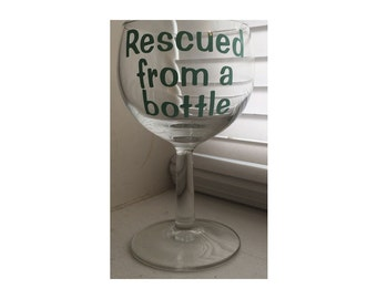 Wine Glass Vinyl Decal DIY Rescued from a bottle Set of 4 Decals
