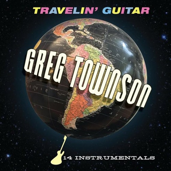"Greg Townson ""Travelin' Guitar"" (CD)"