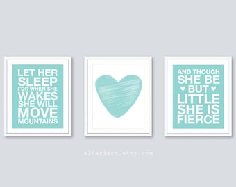 Nursery Quotes Prints - Set of 3 prints - Blue Decor - And Though She Be But Little She Is Fierce  - Let Her Sleep Print - Heart Print