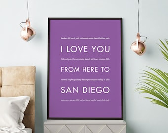 San Diego Art Print, California Poster, Home Decor, I Love You From Here To SAN Diego, Shown in Lilac
