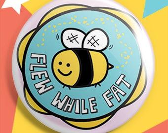 Rad Fatty Merit Badges - Flew While Fat Pin