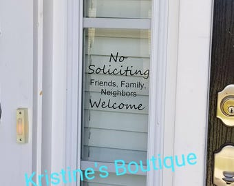 No soliciting Decal Sign | Friends, Family, Neighbors Welcome | Door Decal