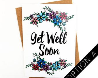 Floral Illustrated Get Well Soon Card | Greetings Card | Hand drawn Card  | Sympathy Card | Pretty Flower Card | Friend Card | Beautiful