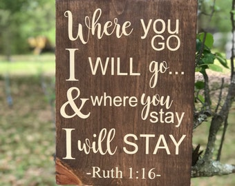 Ruth 1:16 scripture wood sign