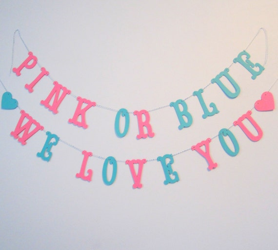 Pink Or Blue We Love You Baby Banner Baby Shower