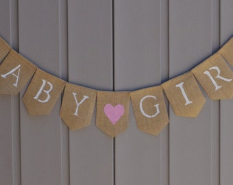 Baby Girl Burlap Banner, Gender Reveal, Its a Girl, Rustic Baby Shower, Baby Bunting Garland, Baby Shower Decor, Its a Girl Sign, Photo Prop