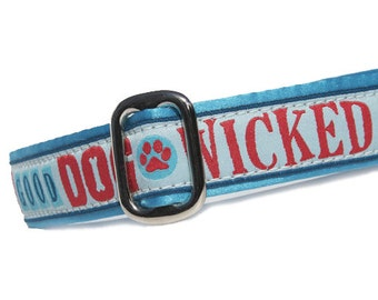 """1"""" Dog Collar Wicked Good Dog - Choose Your Collar Style!"""